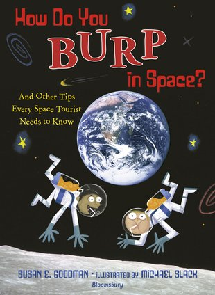 How Do You Burp in Space? And Other Tips Every Space Tourist Needs to Know