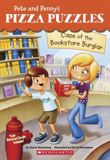 Pete and Penny's Pizza Puzzles: Case of the Bookstore Burglar
