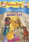 Thea Stilton and the Secret City