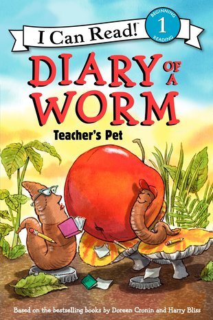 I Can Read! Diary of a Worm – Teacher's Pet