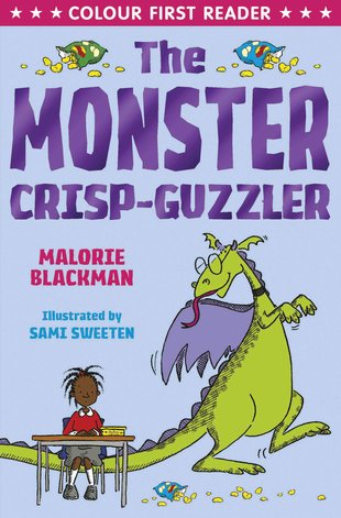 Colour First Reader: The Monster Crisp-Guzzler