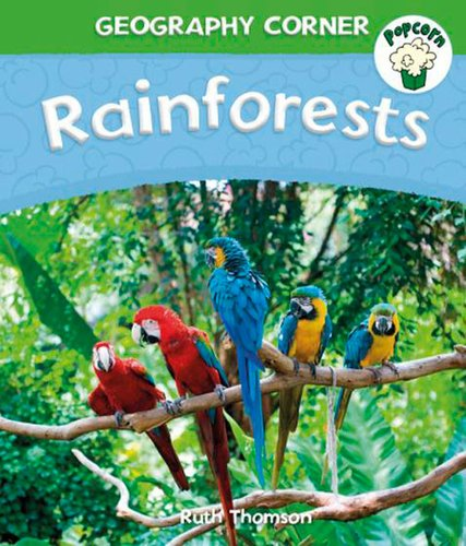 Popcorn Geography Corner: Rainforests