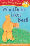 Ready, Steady, Read! What Bear Likes Best!