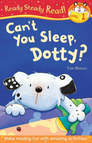 Ready, Steady, Read! Can't You Sleep, Dotty?