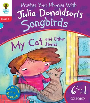 Julia Donaldson's Songbirds: My Cat and Other Stories