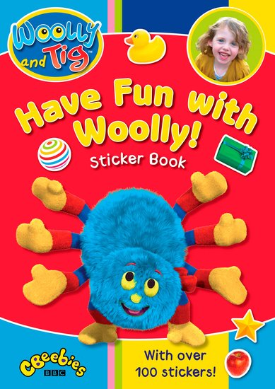 Woolly and Tig: Have Fun with Woolly Sticker Book