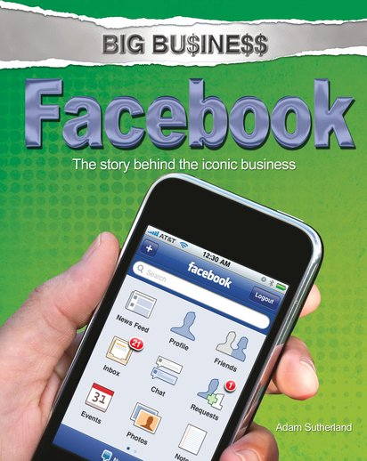 Big Business: Facebook