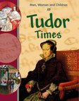 Men, Women and Children in Tudor Times