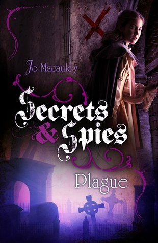 Secrets and Spies: Plague