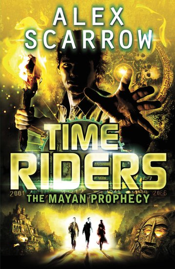 TimeRiders: The Mayan Prophecy