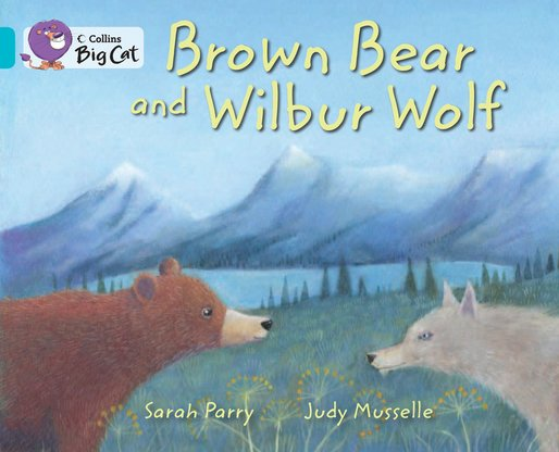Brown Bear and Wilbur Wolf