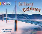 Brilliant Bridges