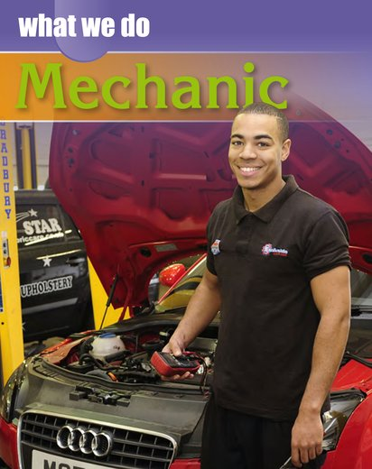 What We Do: Mechanic