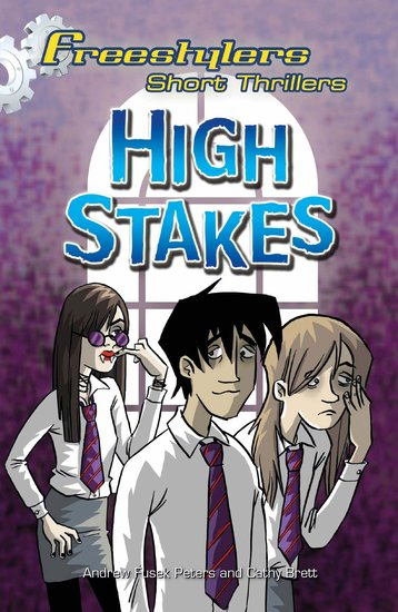 Freestylers: High Stakes