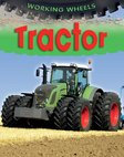 Working Wheels: Tractor