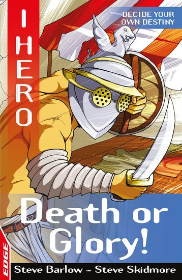 EDGE: I HERO: Death or Glory: EDGE