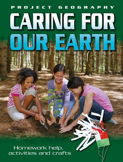 Project Geography: Caring for Our Earth