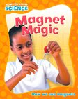 Now You Know Science: Magnet Magic