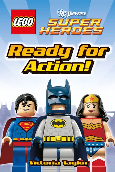 LEGO® DC Universe: Super Heroes - Ready for Action!