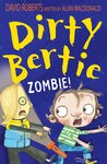 Dirty Bertie: Zombie!