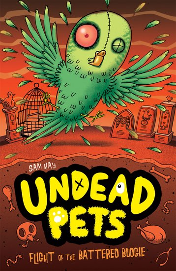 Undead Pets: Flight of the Battered Budgie