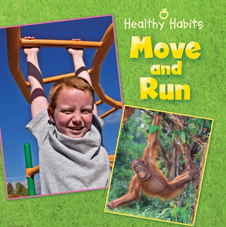 Healthy Habits: Move and Run