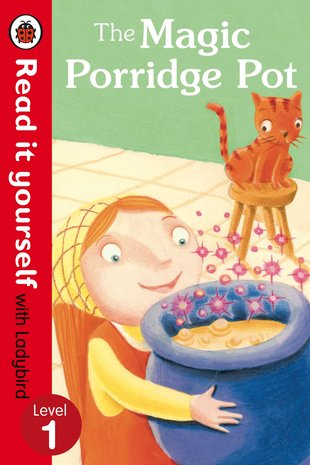 Ladybird Read It Yourself: The Magic Porridge Pot