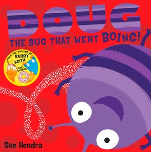 Doug the Bug That Went Boing!