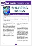 Changing World: Teacher's Notes (6 pages)