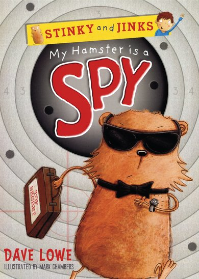Stinky and Jinks: My Hamster is a Spy