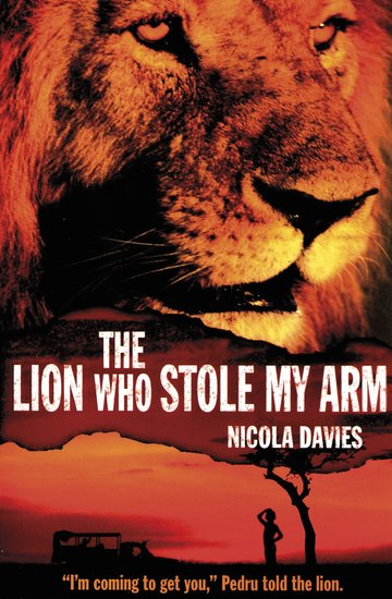 The Lion Who Stole My Arm