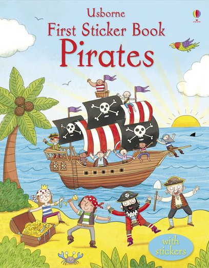 Usborne First Sticker Book: Pirates