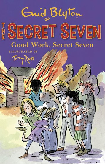 Good Work, Secret Seven