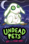 Undead Pets: Rise of the Zombie Rabbit