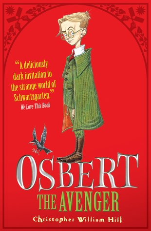 Tales from Schwartzgarten: Osbert the Avenger
