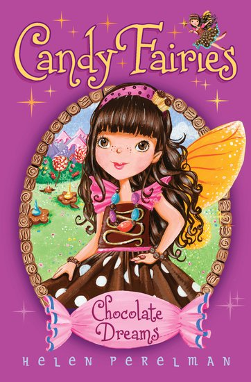 Candy Fairies: Chocolate Dreams