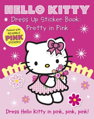 Hello Kitty Dress Up Sticker Book: Pretty in Pink
