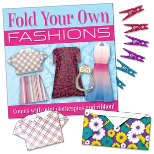 Fold Your Own Fashions