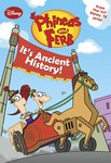 Phineas and Ferb: It's Ancient History!