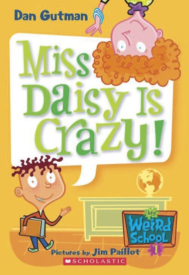 My Weird School: Miss Daisy is Crazy!