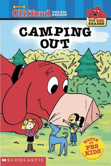 Clifford Big Red Reader: Camping Out