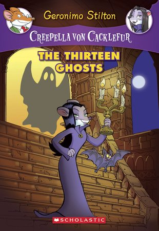 Creepella Von Cacklefur: The Thirteen Ghosts