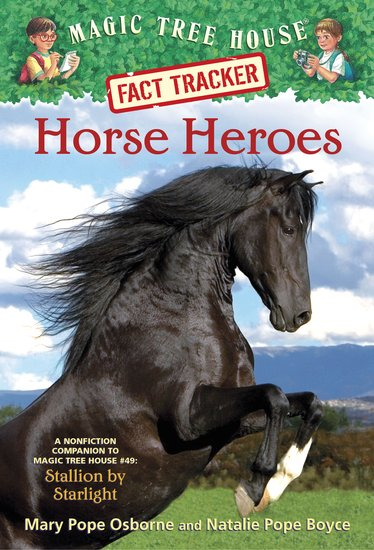 Magic Tree House Fact Tracker: Horse Heroes