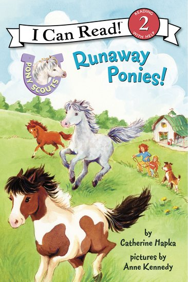 I Can Read! Pony Scouts – Runaway Ponies