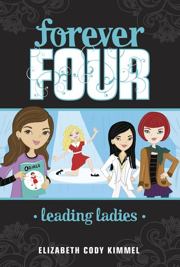 Forever Four: Leading Ladies