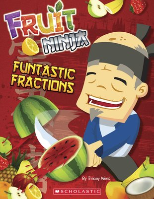 Fruit Ninjas: Fantastic Fractions Activity Book