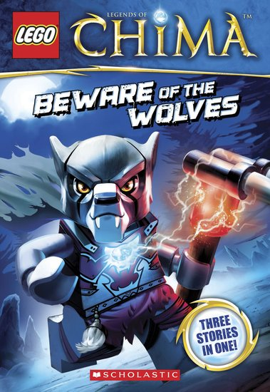 LEGO Legends of Chima: Beware of the Wolves