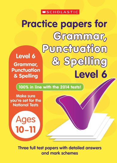 Practice Papers for National Tests: Grammar, Punctuation and Spelling (Level 6) x 6