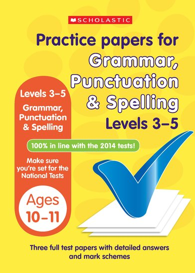 Practice Papers for National Tests: Grammar, Punctuation and Spelling (Levels 3-5) x 6