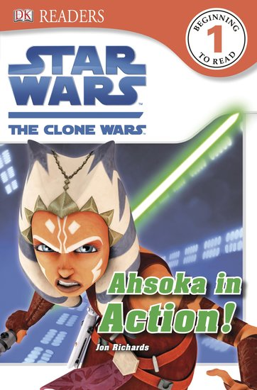 Star Wars™: The Clone Wars - Ahsoka in Action!